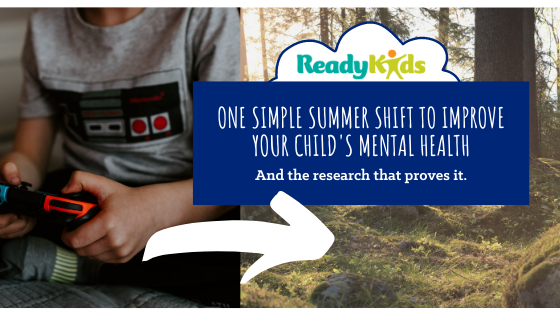 One simple shift that can improve your child's mental health this summer