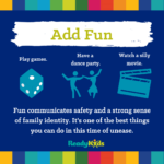 pandemic parenting advice - add fun