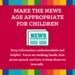 pandemic parenting advice - age appropriate news